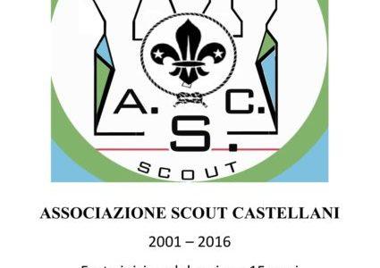 15° Anniversario – Associazione Scout Castellani
